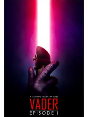 Download and Watch Movie Vader- Episode I (2018)
