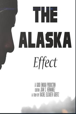 Poster Movie The Alaska Effect 2017