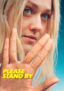 Watch Movie Online Please Stand By (2018)