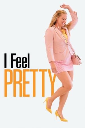 Poster Movie I Feel Pretty 2018