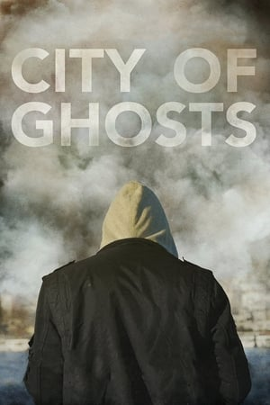 Poster Movie City of Ghosts 2017