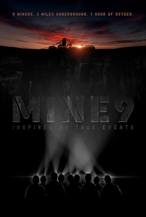 Watch Movie Online Mine 9 (2019)