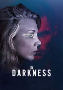 Download and Watch Full Movie In Darkness (2018)