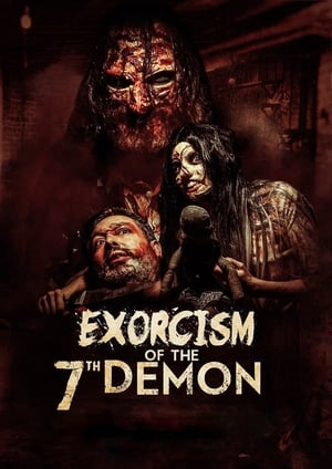 Poster Movie Exorcism of the 7th Demon 2017