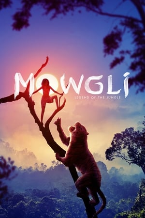 Watch Full Movie Online Mowgli: Legend of the Jungle (2018)