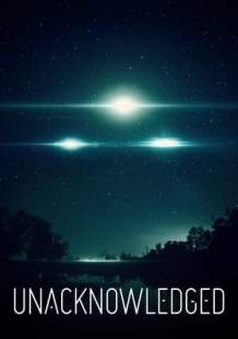 Streaming Movie Unacknowledged (2017) Online