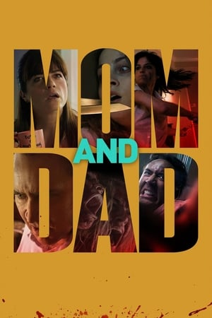 Poster Movie Mom and Dad 2018