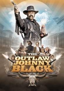 Watch Movie Online The Outlaw Johnny Black (2018)