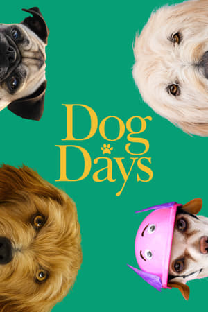 Watch Full Movie Dog Days (2018)