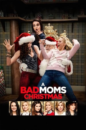 Poster Movie A Bad Moms Christmas 2017