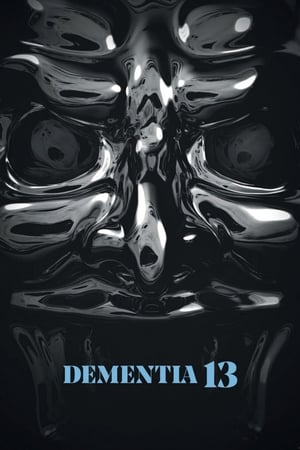 Poster Movie Dementia 13 2017