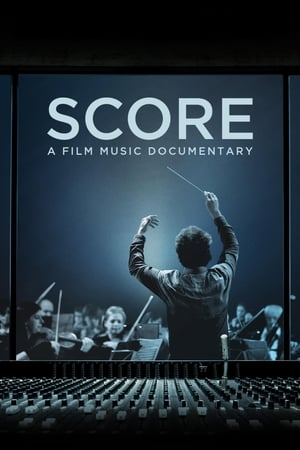 Poster Movie Score: A Film Music Documentary 2017