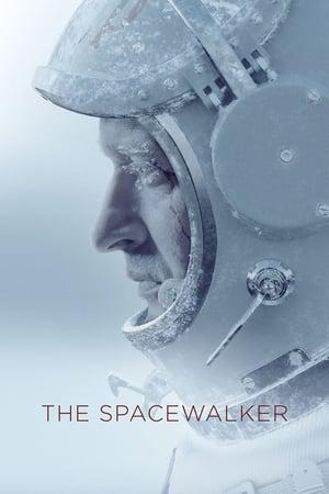 Poster Movie The Spacewalker 2017