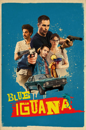 Poster Movie Blue Iguana 2018