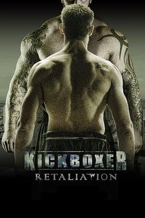 Poster Movie Kickboxer: Retaliation 2017