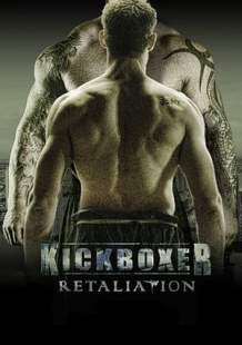 Streaming Movie Kickboxer: Retaliation (2017)
