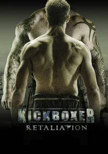 Streaming Full Movie Kickboxer: Retaliation (2017)