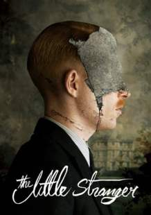 Download and Watch Movie The Little Stranger (2018)