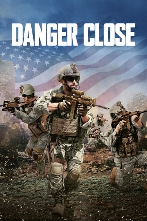 Poster Movie Danger Close 2017