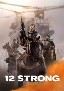 Streaming Full Movie 12 Strong (2018)