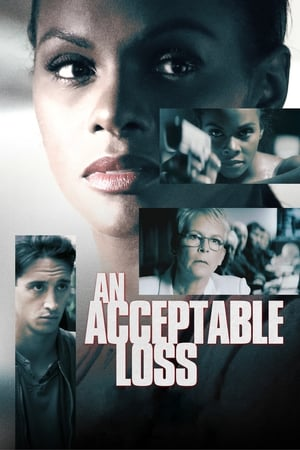 Streaming Full Movie An Acceptable Loss (2019)