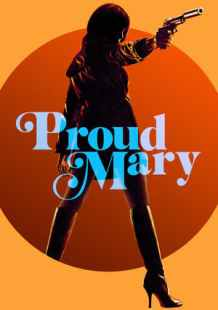 Download and Watch Full Movie Proud Mary (2018)