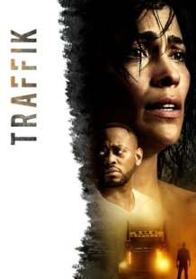 Download and Watch Movie Traffik (2018)