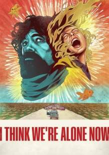 Streaming Movie I Think We're Alone Now (2018)