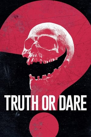 Poster Movie Truth or Dare 2018