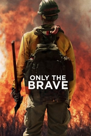 Poster Movie Only the Brave 2017