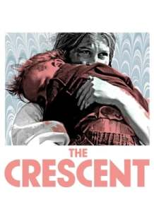 Streaming Full Movie The Crescent (2018)