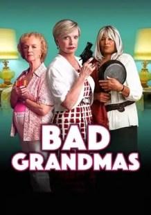 Watch Full Movie Bad Grandmas (2017)