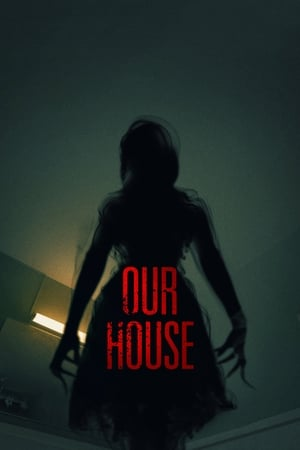 Poster Movie Our House 2018