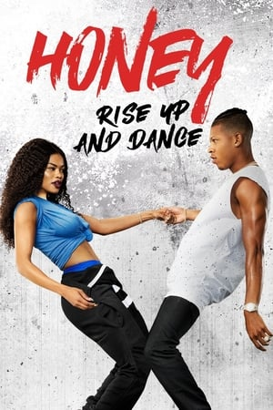Poster Movie Honey: Rise Up and Dance 2018