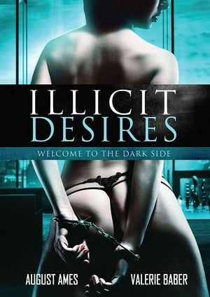 Streaming Full Movie Illicit Desires (2017) Online