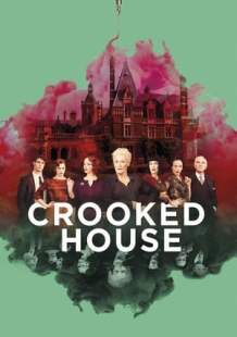 Streaming Full Movie Crooked House (2017)