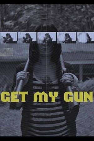 Poster Movie Get My Gun 2017