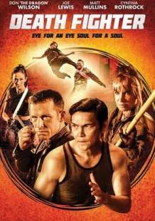 Watch Movie Online Death Fighter (2017)