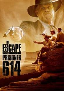 Watch Full Movie Online The Escape of Prisoner 614 (2018)