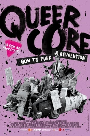 Poster Movie Queercore: How to Punk a Revolution 2017