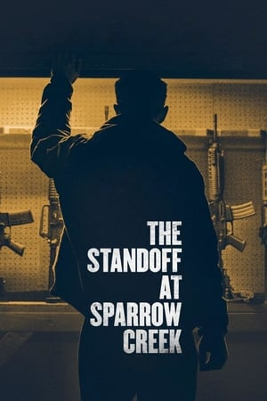 Streaming Full Movie The Standoff at Sparrow Creek (2019) Online