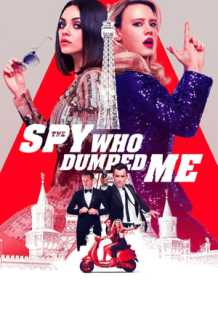 Download and Watch Full Movie The Spy Who Dumped Me (2018)