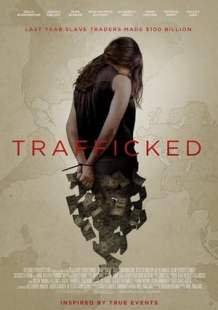 Watch Movie Online Trafficked (2017)