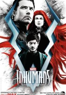 Watch and Download Full Movie Marvel's Inhumans: IMAX (2017)