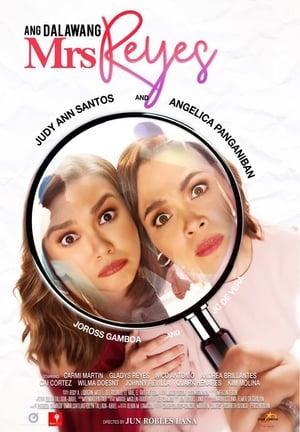 Poster Movie Ang Dalawang Mrs. Reyes 2018