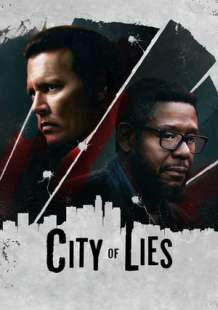 Watch Full Movie City of Lies (2018)
