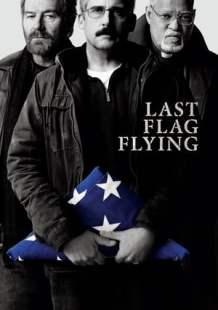 Streaming Full Movie Last Flag Flying (2017) Online