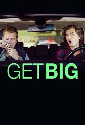 Poster Movie Get Big 2017