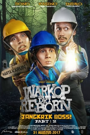Poster Movie Warkop DKI Reborn: Jangkrik Boss! Part 2 2017