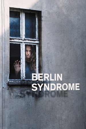 Poster Movie Berlin Syndrome 2017